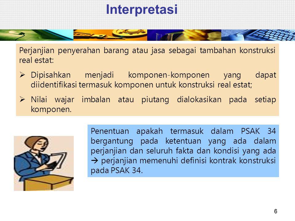 Interpretasi Perjanjian penyerahan barang atau jasa sebagai tambahan konstruksi real estat: