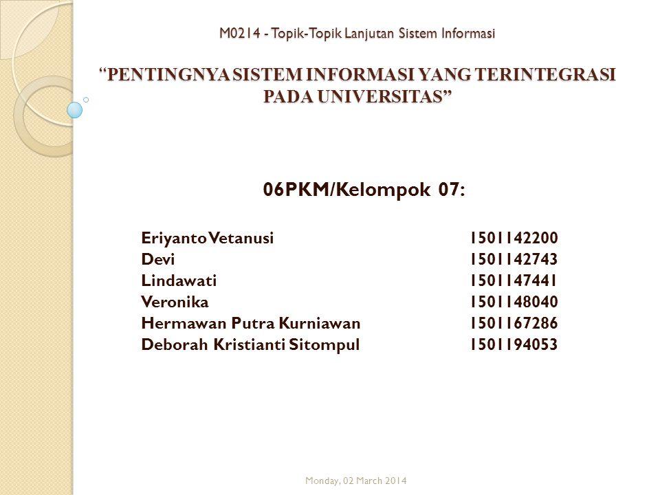 06PKM/Kelompok 07: Eriyanto Vetanusi 1501142200 Devi 1501142743