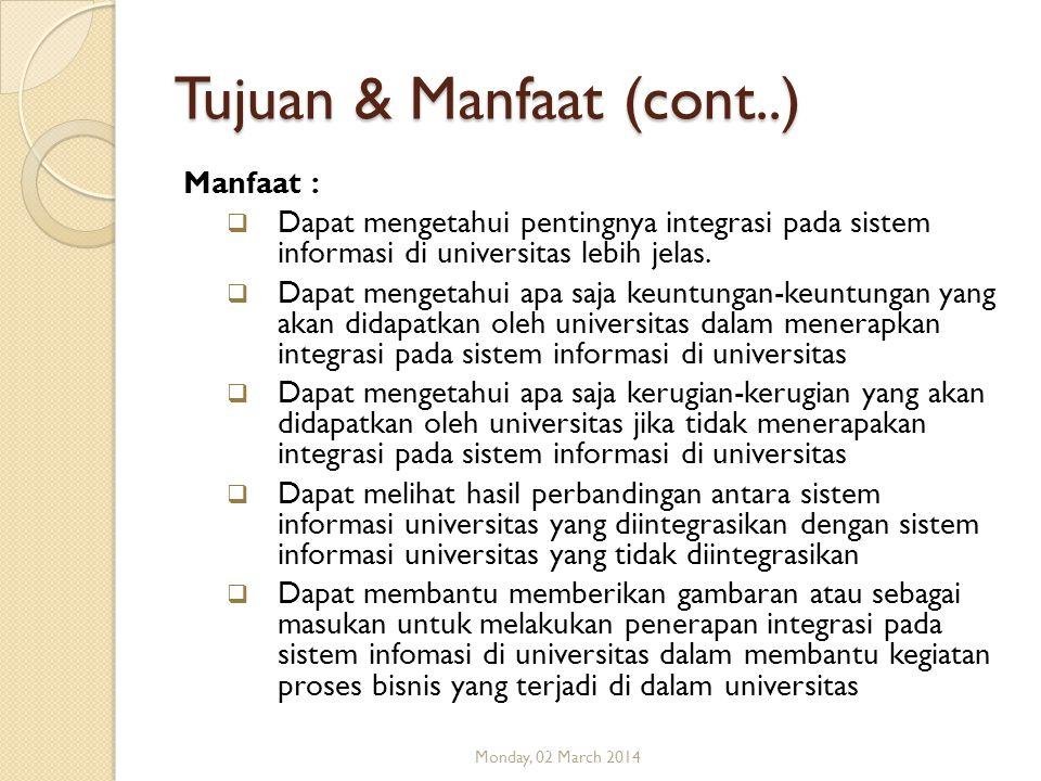 Tujuan & Manfaat (cont..)