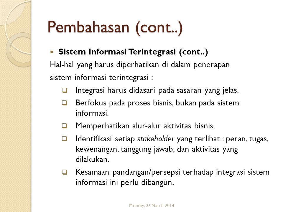 Pembahasan (cont..) Sistem Informasi Terintegrasi (cont..)