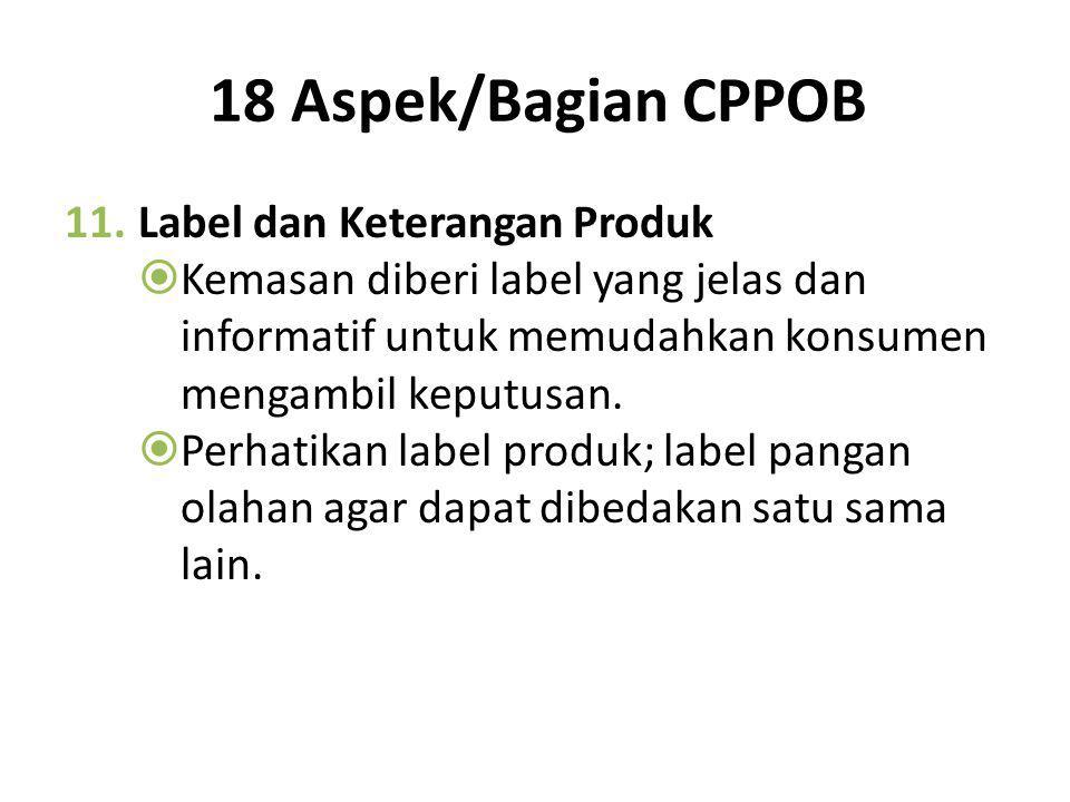 18 Aspek/Bagian CPPOB Label dan Keterangan Produk