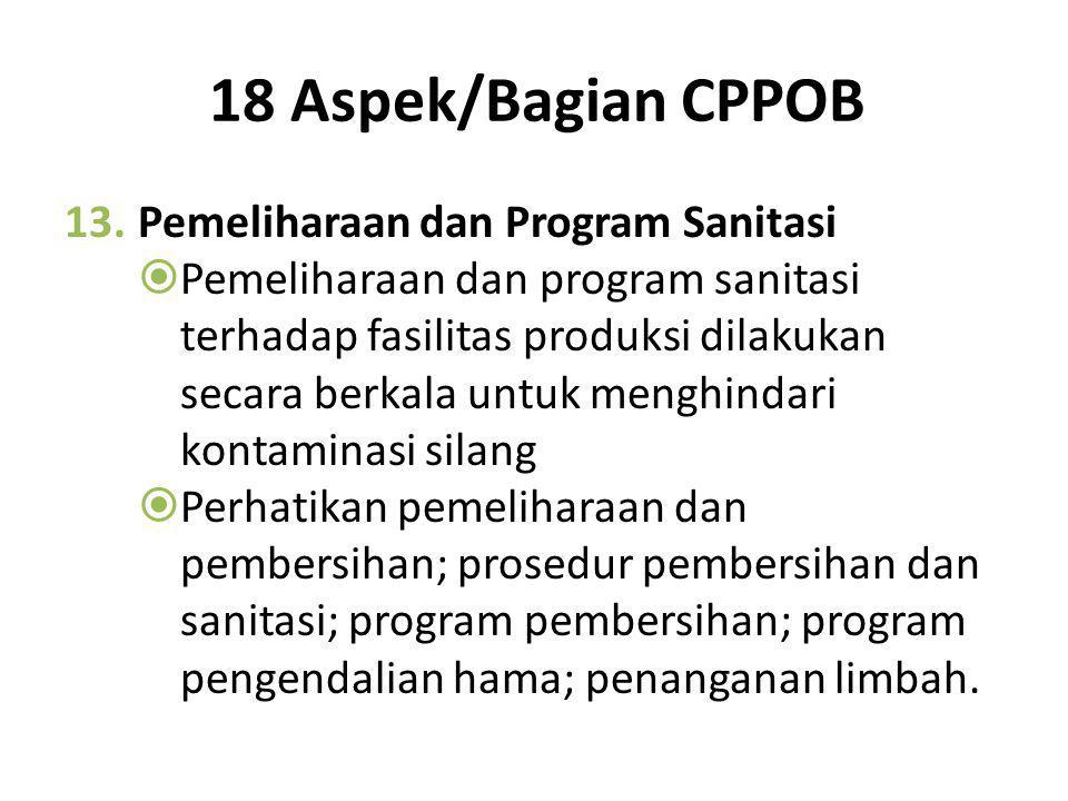 18 Aspek/Bagian CPPOB Pemeliharaan dan Program Sanitasi