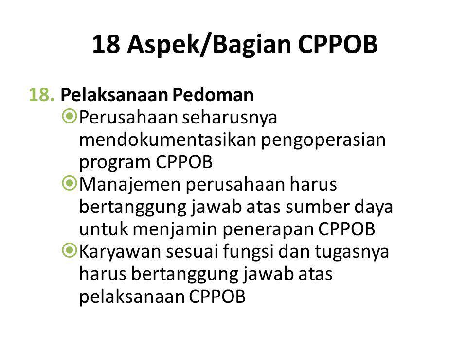 18 Aspek/Bagian CPPOB Pelaksanaan Pedoman