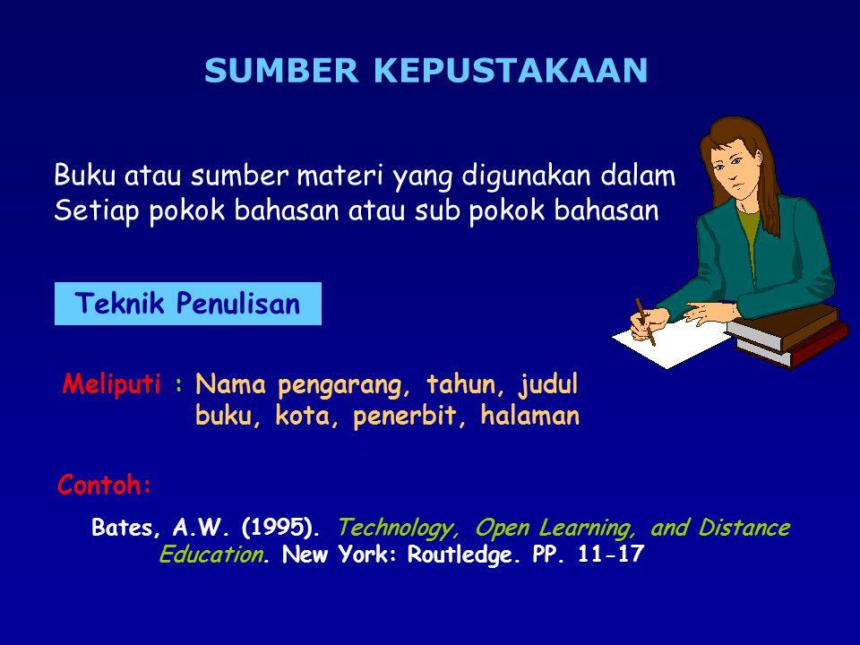 SUMBER KEPUSTAKAAN Buku atau sumber materi yang digunakan dalam