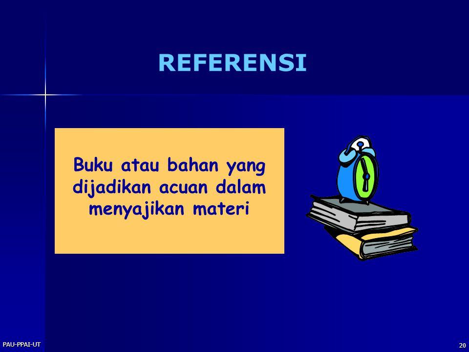 Buku atau bahan yang dijadikan acuan dalam menyajikan materi