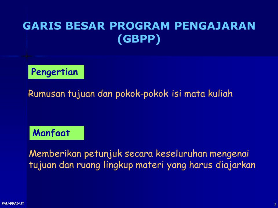GARIS BESAR PROGRAM PENGAJARAN (GBPP)