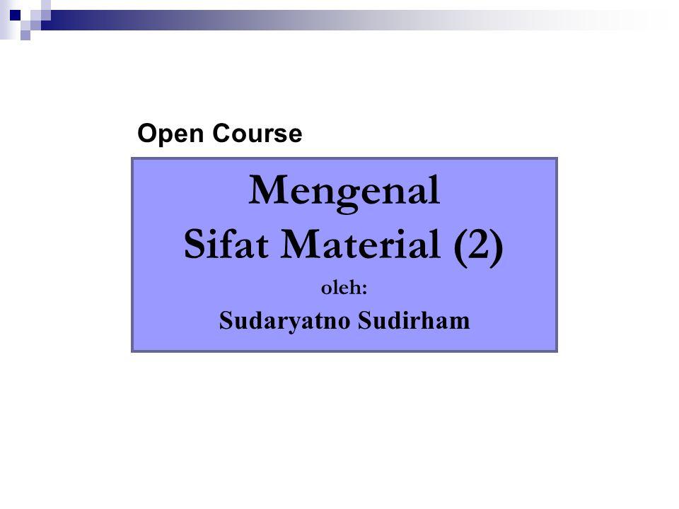 Mengenal Sifat Material (2)