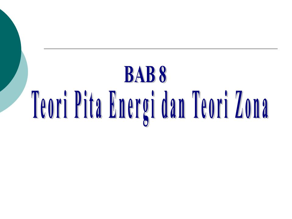 Teori Pita Energi dan Teori Zona