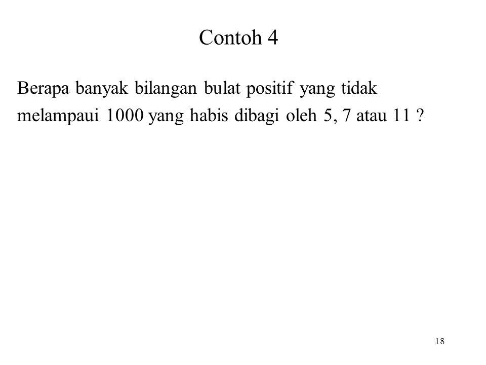 Contoh 4 Berapa banyak bilangan bulat positif yang tidak