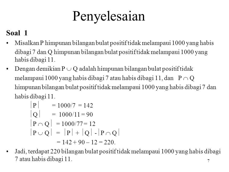 Penyelesaian Soal 1. Misalkan P himpunan bilangan bulat positif tidak melampaui 1000 yang habis.