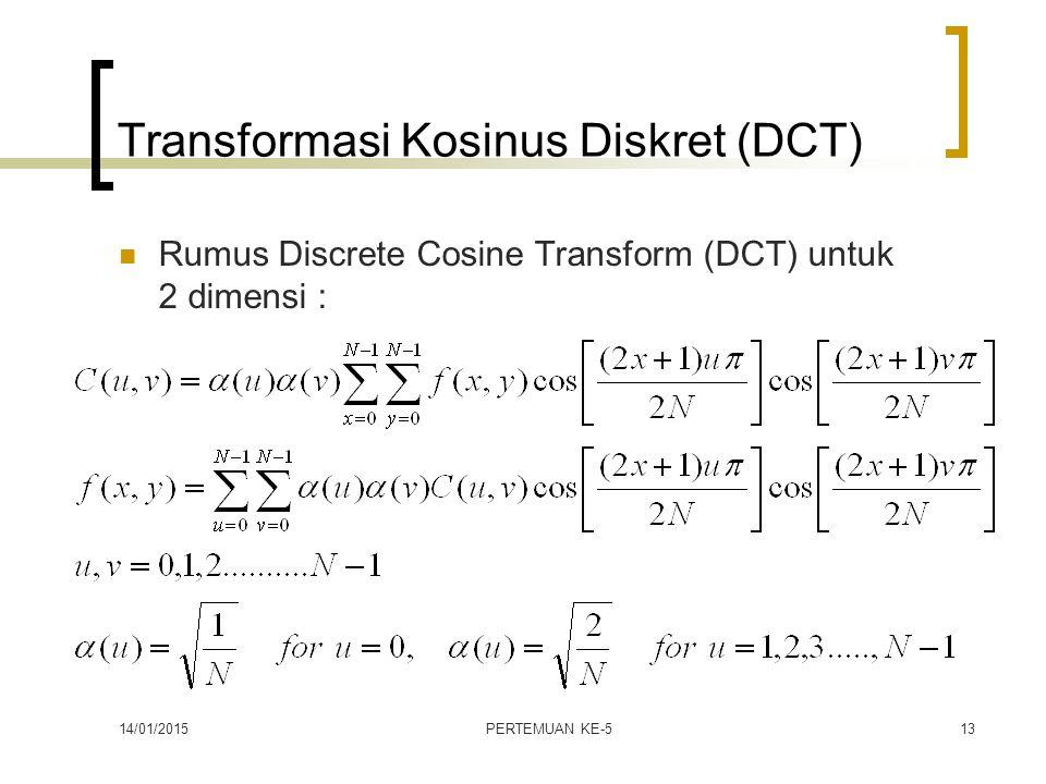 Transformasi Kosinus Diskret (DCT)