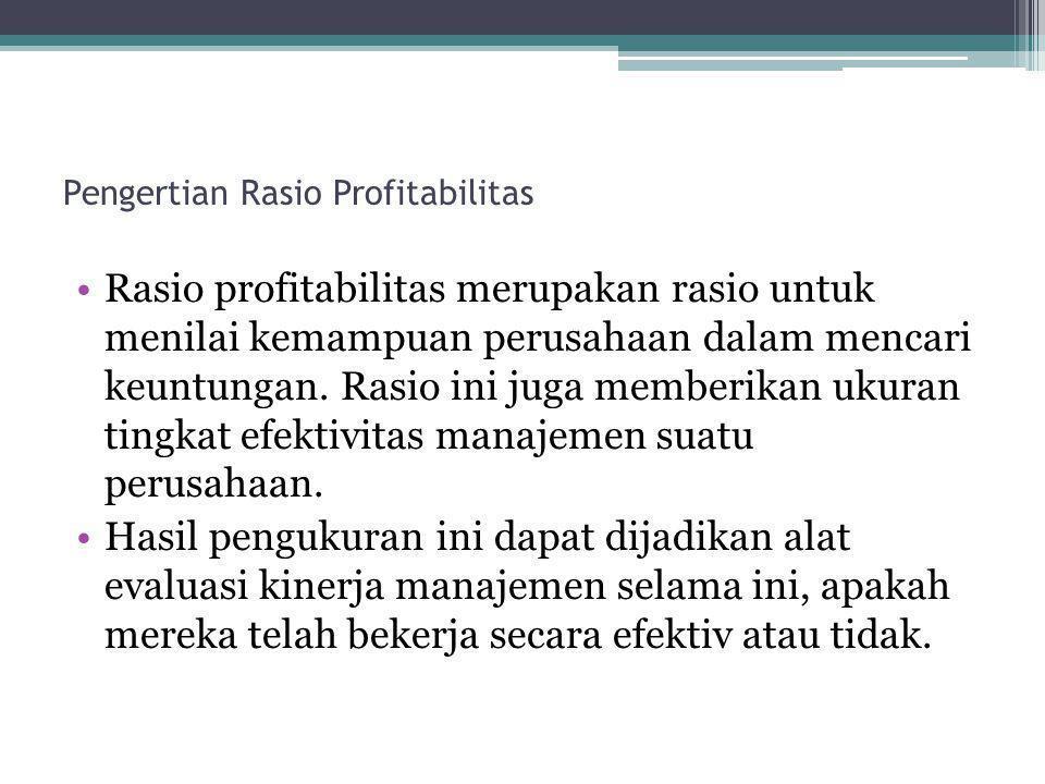 Pengertian Rasio Profitabilitas