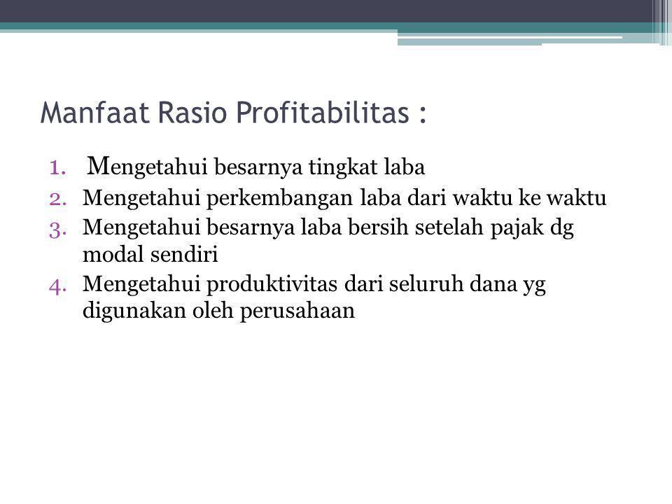 Manfaat Rasio Profitabilitas :