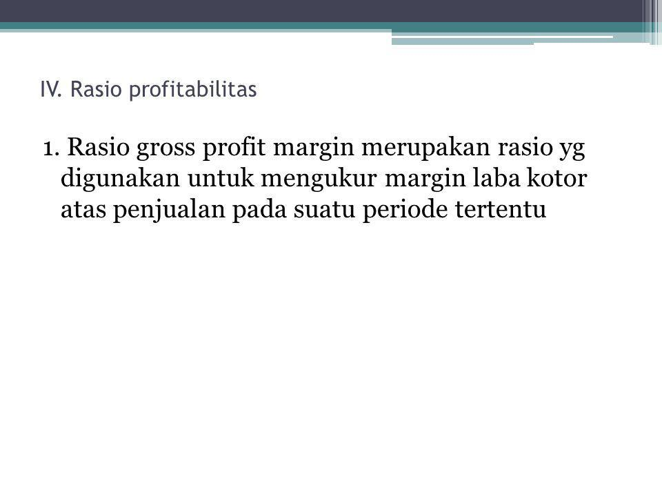 IV. Rasio profitabilitas