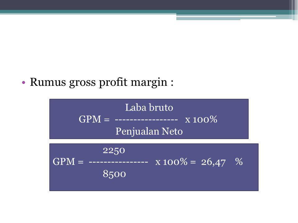 Rumus gross profit margin :