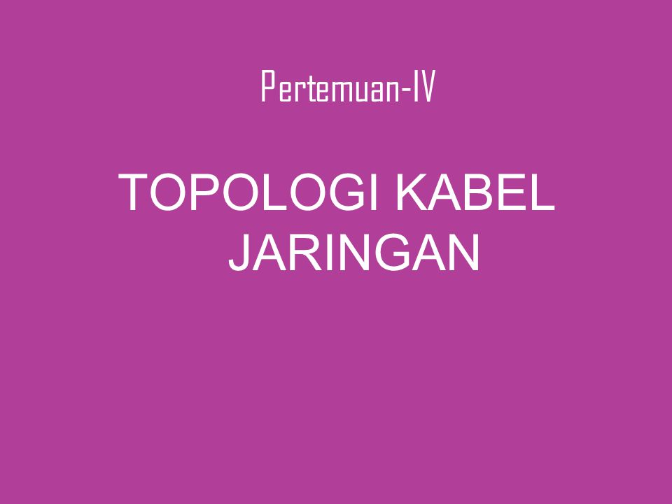 TOPOLOGI KABEL JARINGAN