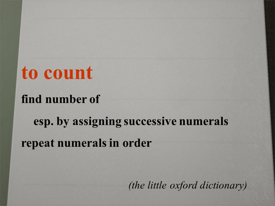 to count find number of esp. by assigning successive numerals