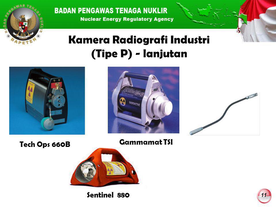 Kamera Radiografi Industri (Tipe P) - lanjutan