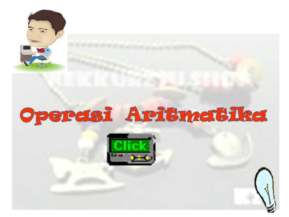 Operasi Aritmatika