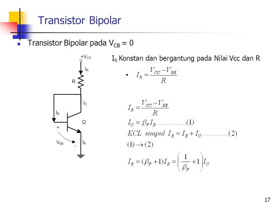 Transistor Bipolar Transistor Bipolar pada VCB = 0