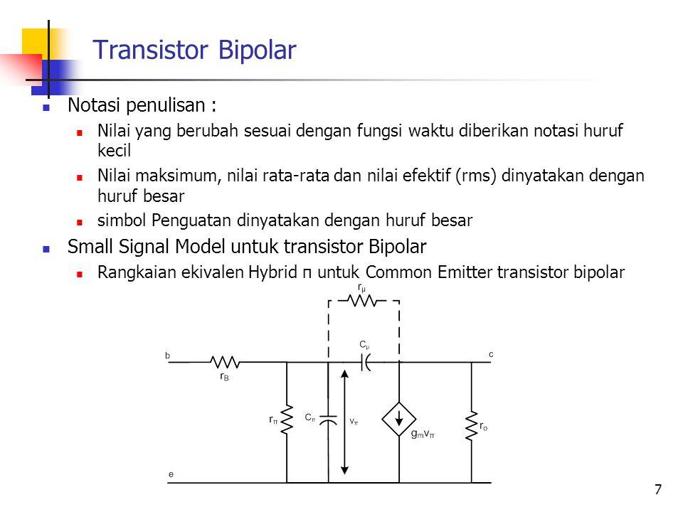 Transistor Bipolar Notasi penulisan :