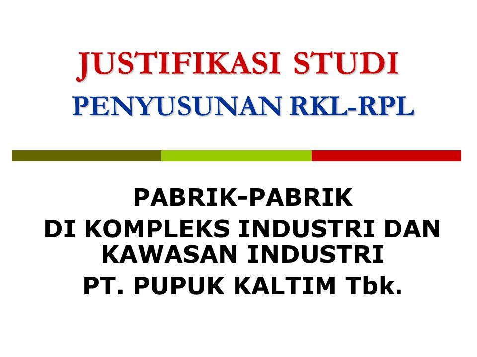 JUSTIFIKASI STUDI PENYUSUNAN RKL-RPL