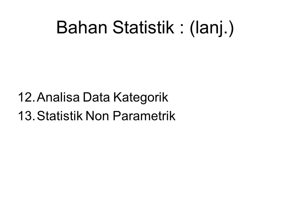Bahan Statistik : (lanj.)