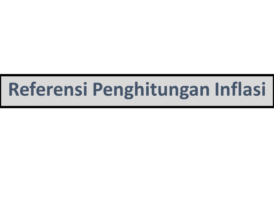 Referensi Penghitungan Inflasi