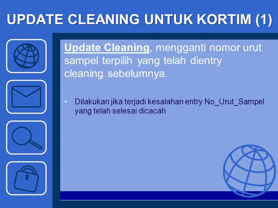 UPDATE CLEANING UNTUK KORTIM (1)
