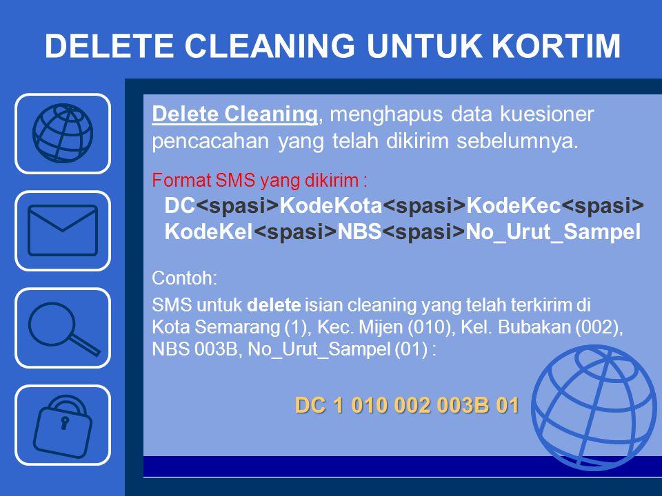 DELETE CLEANING UNTUK KORTIM
