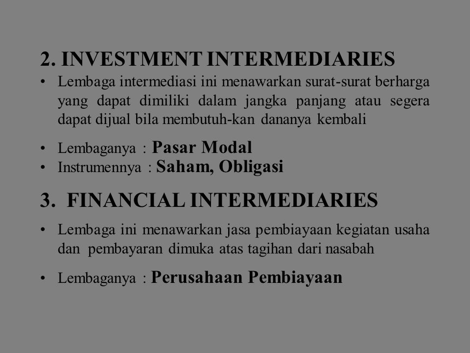 2. INVESTMENT INTERMEDIARIES