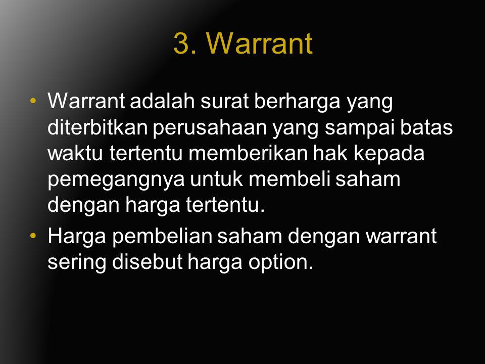 3. Warrant