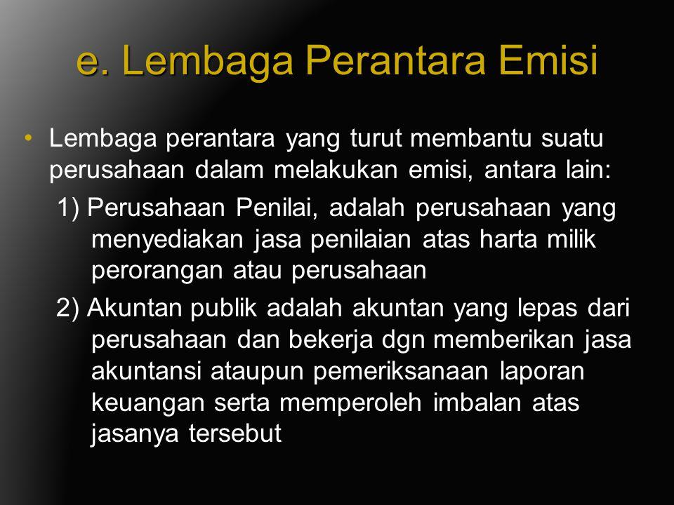 e. Lembaga Perantara Emisi