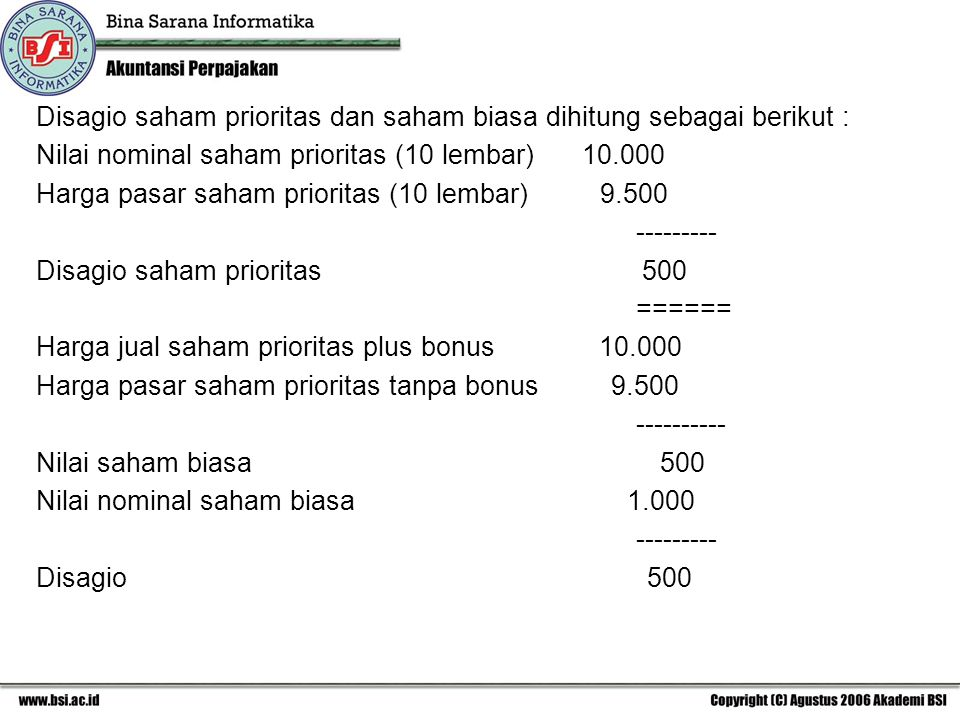 Disagio saham prioritas dan saham biasa dihitung sebagai berikut :