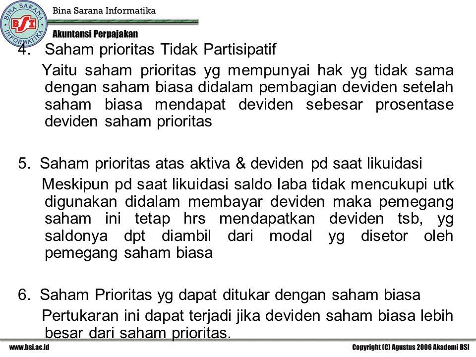 4. Saham prioritas Tidak Partisipatif