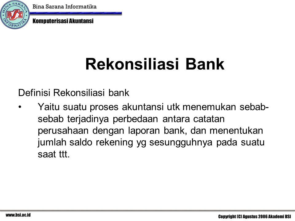 Rekonsiliasi Bank Definisi Rekonsiliasi bank