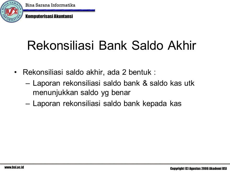 Rekonsiliasi Bank Saldo Akhir