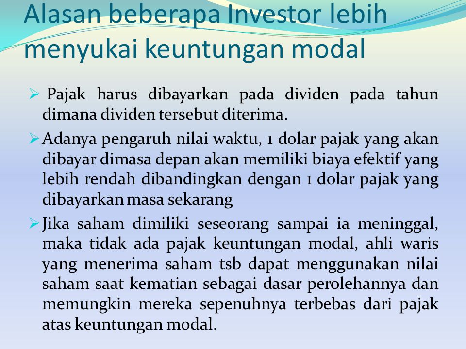 Alasan beberapa Investor lebih menyukai keuntungan modal