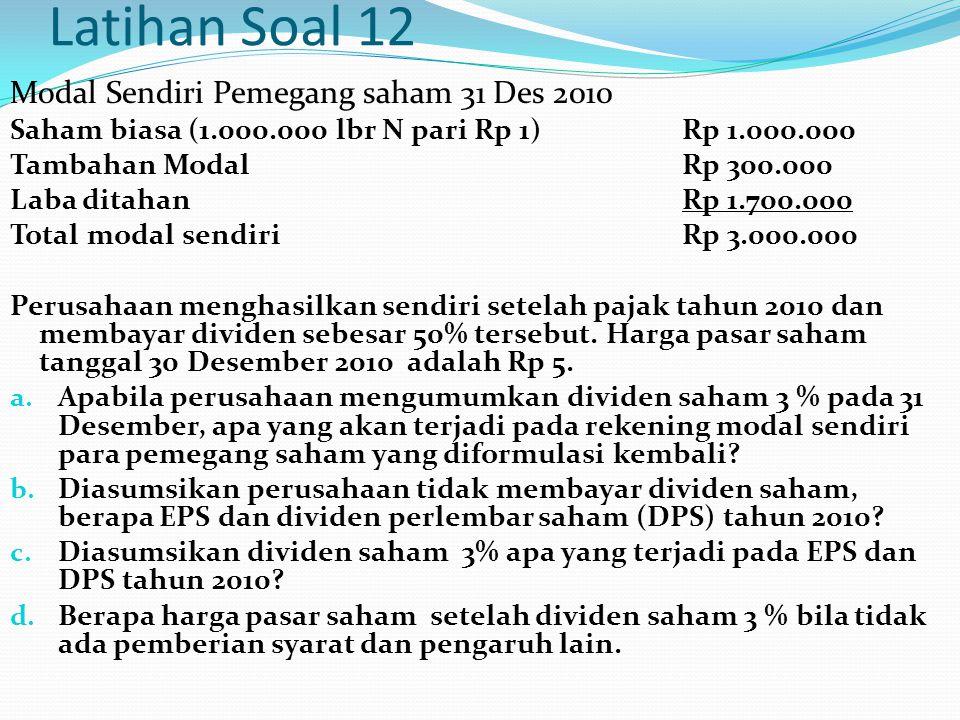 Latihan Soal 12 Modal Sendiri Pemegang saham 31 Des 2010