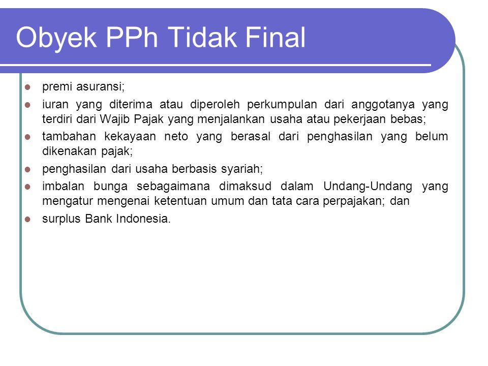 Obyek PPh Tidak Final premi asuransi;