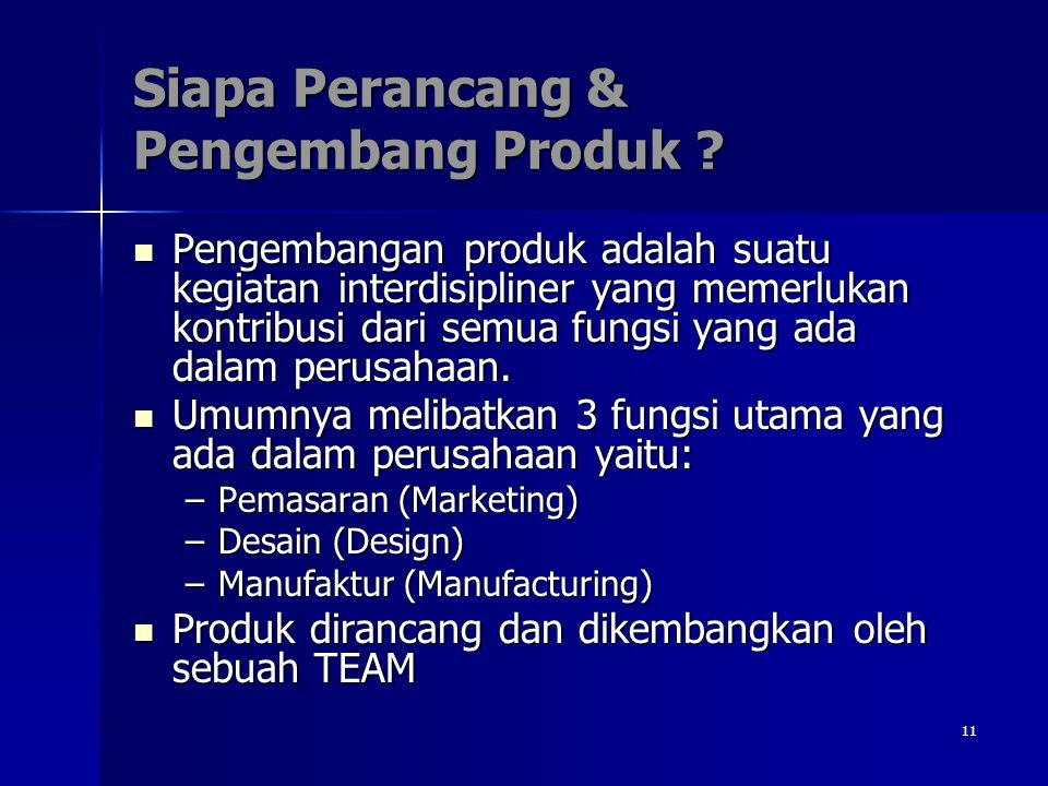 Siapa Perancang & Pengembang Produk