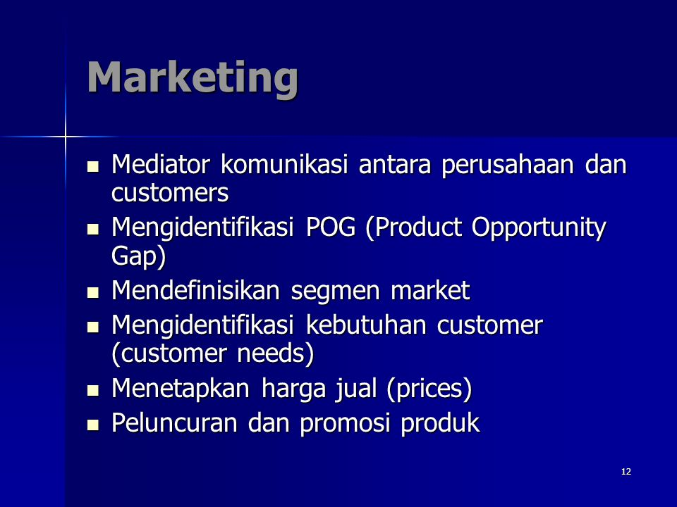Marketing Mediator komunikasi antara perusahaan dan customers