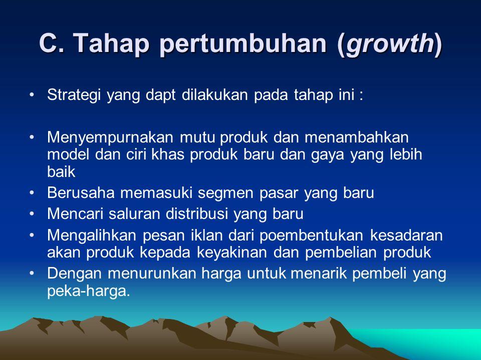 C. Tahap pertumbuhan (growth)