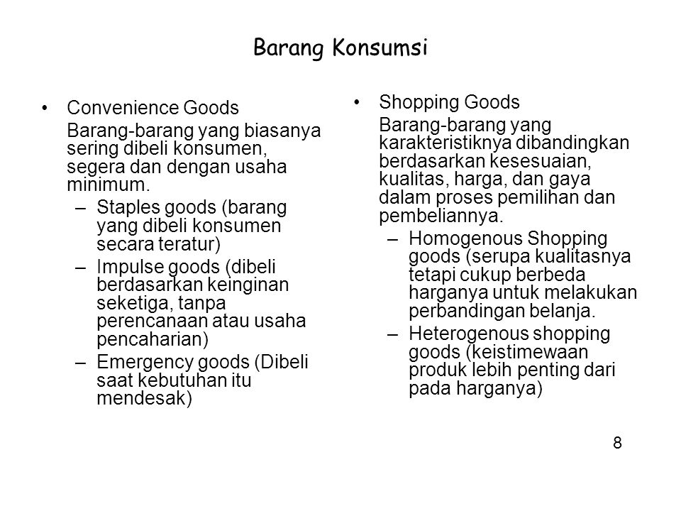 Barang Konsumsi Shopping Goods Convenience Goods
