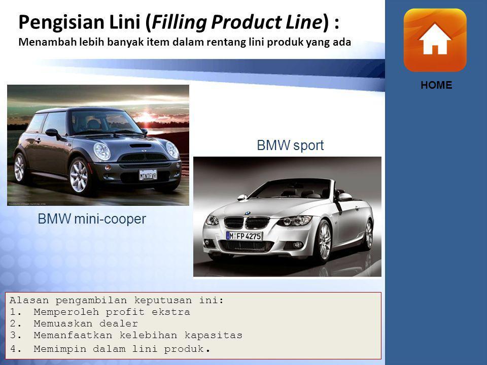 Pengisian Lini (Filling Product Line) : Menambah lebih banyak item dalam rentang lini produk yang ada