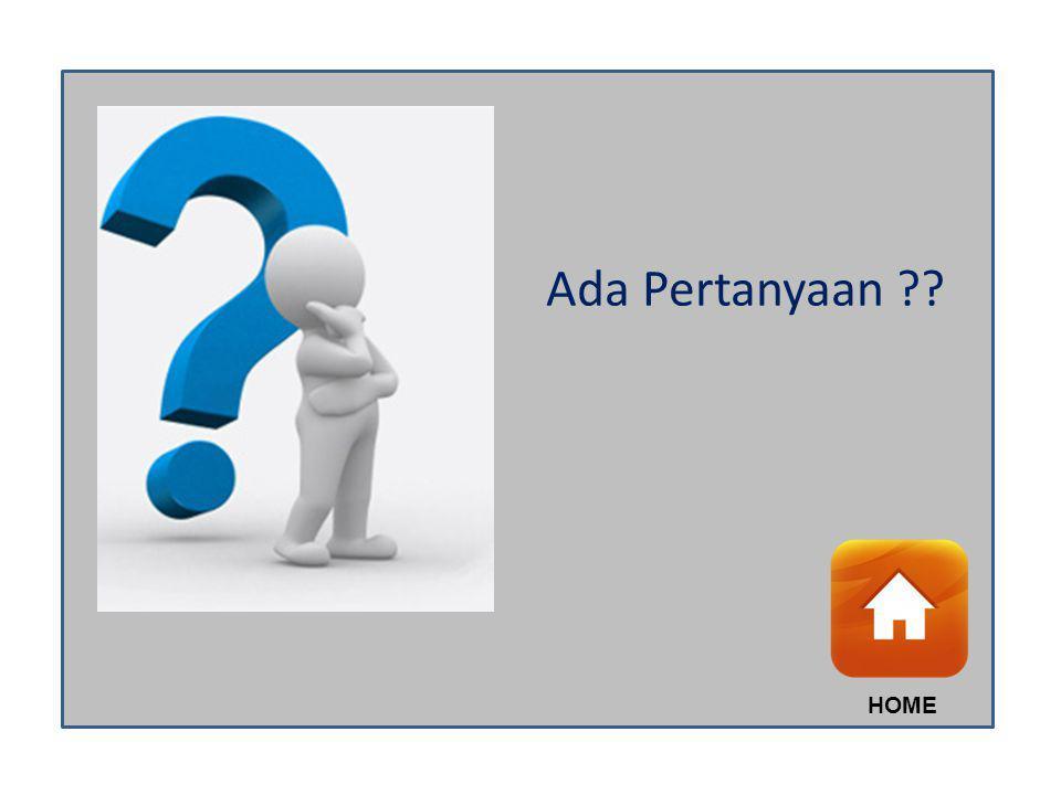 Ada Pertanyaan HOME