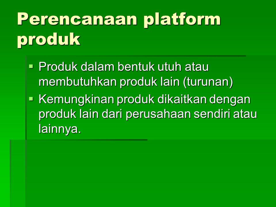 Perencanaan platform produk