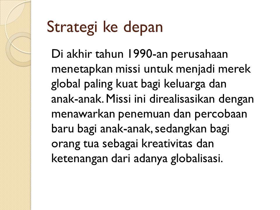 Strategi ke depan