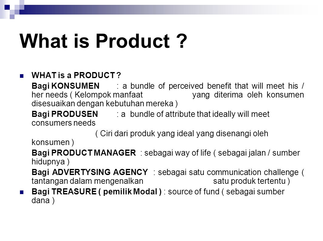 What is Product WHAT is a PRODUCT