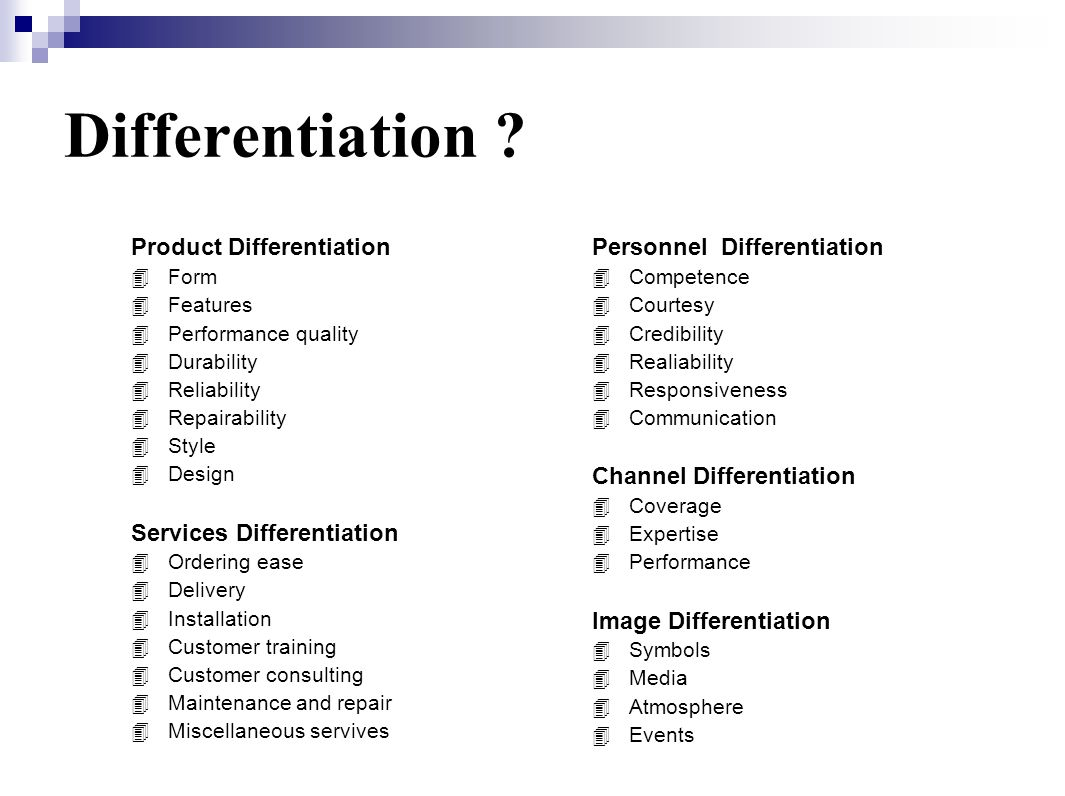 Differentiation Product Differentiation Services Differentiation